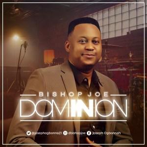 Dominion by Bishop Joe