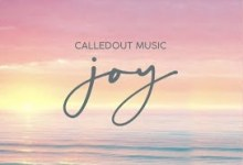 Joy by CalledOut Music