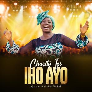 Iho Ayo by Charity Isi