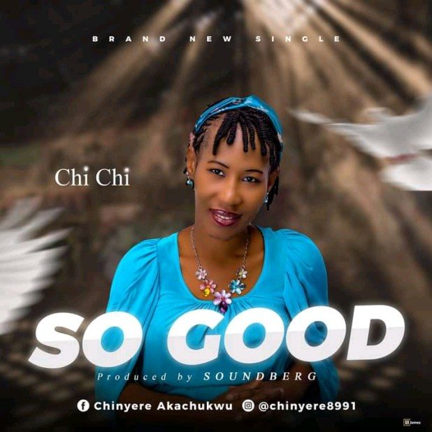 So Good by Chi-Chi