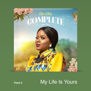 My Life Is Yours by De-Ola