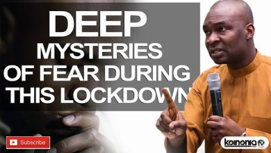 Deep Mysteries About Fear During This Lock Down by Apostle Joshua Selman
