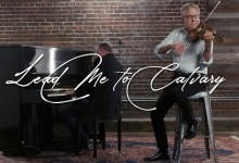 Lead Me To Calvary by Don Moen