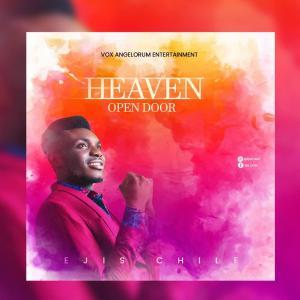 Heaven Open Door by Ejis Chile