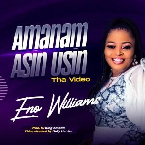 Amanam Asin Usin by Eno Williams