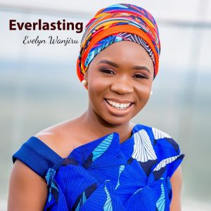 Everlasting by Evelyn Wanjiru