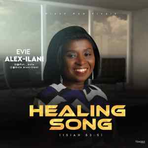 Healing Song by Evie Alex-Ilani