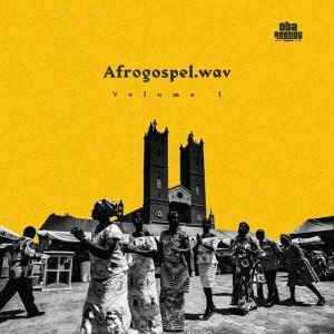 """Oba Reengy Bringing A New Wave """"AfroGospel.wav"""""""