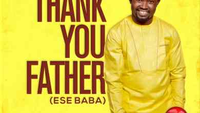 Thank You Father (Ese Baba) by Femi Solarin music video