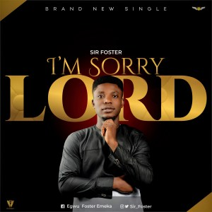 I'm Sorry Lord by Foster