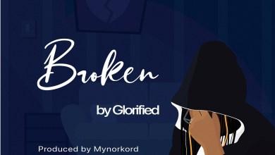 Broken by Glorified