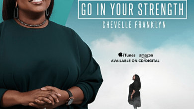 Go In Your Strength by Chevelle Franklin