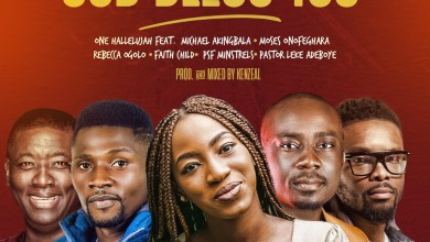 God Bless You by One Halleluyah ft. Michael Akingbala, Moses Onofeghara, Rebecca Ogolo, Faith Child, PSF Minstrels & Pastor Leke Adeboy
