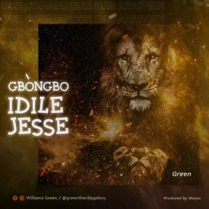 Gbongbo Idile Jesse by Green