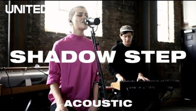 Shadow Step (Acoustic) by Hillsong UNITED