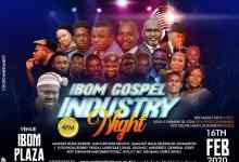 Ibom Gospel Industry Night Debuts on 16th February
