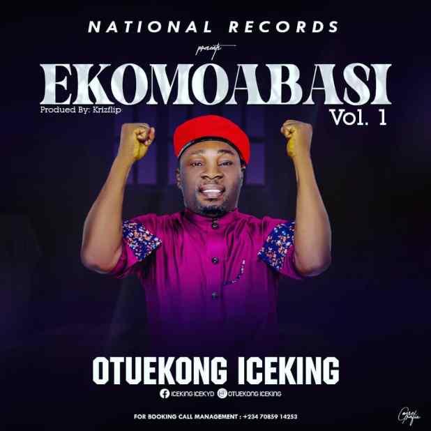 Ekomoabasi by Ice King