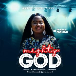 Mighty God by Ifemade Naomi