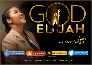 God of Elijah by Ify Nwaoduah and Stacey