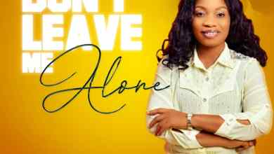Don't Leave Me Alone by Imaobong Emmanuel