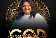 Impossibility God by Nancy Grace