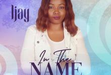 In the Name by Ijay album download