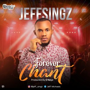 Forever Chant by Jeffsingz