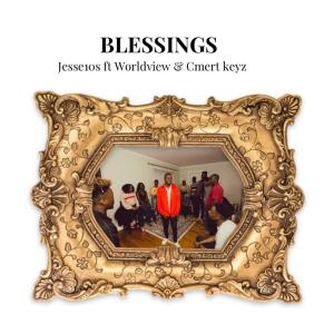 Blessings by Jesse10s Worldview & Cmert keyz