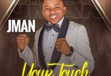 Your Touch by Jman