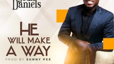 He Will Make A Way by Josh Daniels