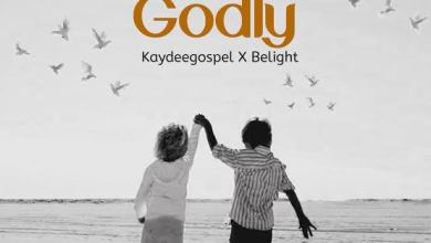 Godly by Kaydeegospel and Belight
