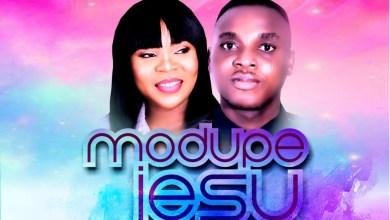Modupe Jesu by Lady Aiban and Yhuki Peters