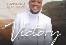 Lawrence and Decovenant Unveils album cover and Tracklist for New album -Victory