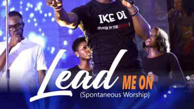 Lead Me On by Pastor Nonso and Worshipculture Crew