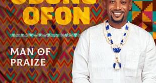 Obong Ofon by Man of Praize