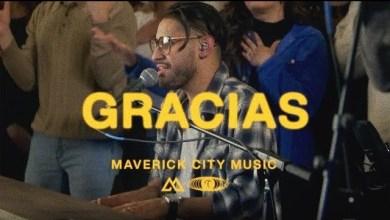 Gracias by Maverick City Aaron Moses Blanca