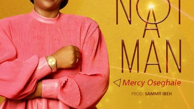 Not A Man by Mercy Oseghale