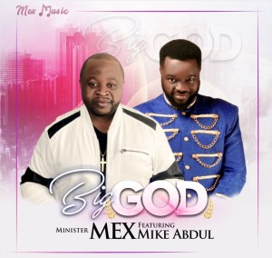 Big God by Minister Mex and Mike Abdul