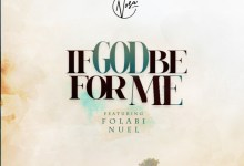 If God Be For Me by Nosa and Folabi Nuel