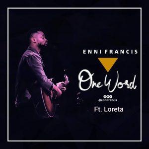One Word by Enni Francis and Loreta