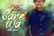 Sare Wa (Run To Me) by Osita Peter