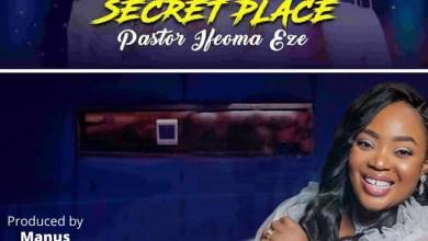 Favourite Secret Place by Pastor Ifeoma Eze