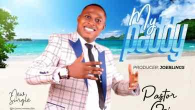 My Paddy by Pastor Ozi