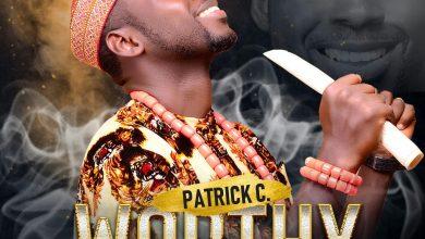 Worthy by Patrick C