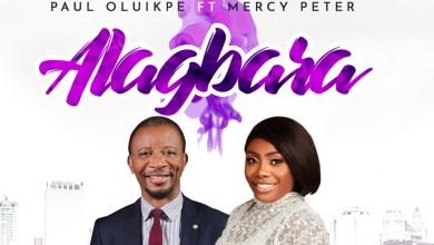 Alagbara by Paul Oluikpe and Mercy Peter