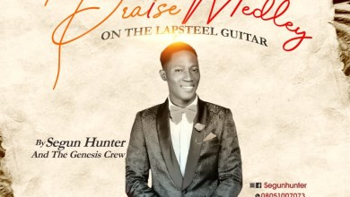 Praise Medley by Segun Hunter