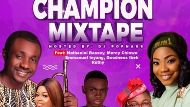 The Champion Gospel Mixtape Hosted by DJ Popnass
