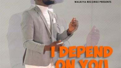I Depend On You by Sam Shaibu