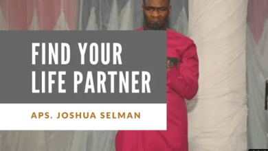 Biblical pathway to finding a life partner by Apostle Joshua Selman