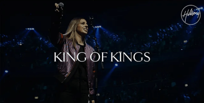 King of Kings by Hillsong Worship mp3 download